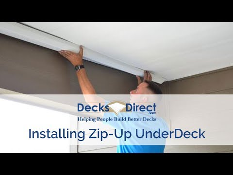 Zip-Up UnderDeck Installation