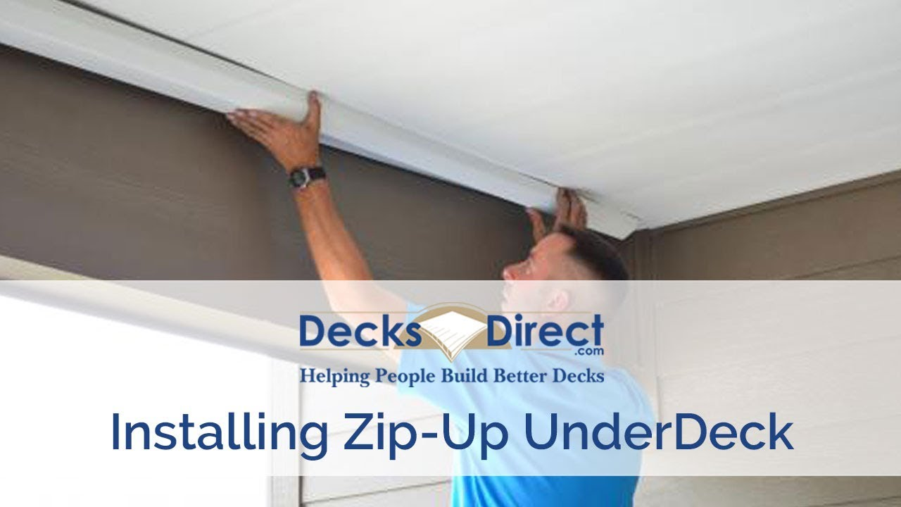 zip up underdeck installation