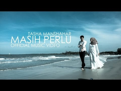 Tasha Manshahar - Masih Perlu (Official Music Video)