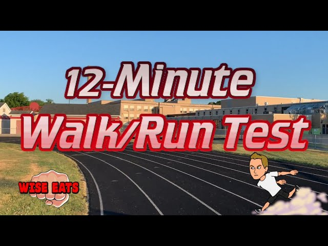 12 Minute Walk or Run Test  - Fitness Assessment for Cardiorespiratory Fitness CRF (WesFitness.com)