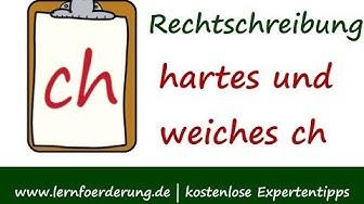 Rechtschreibung ch | hartes und weiches -ch- unterscheiden und richtig schreiben
