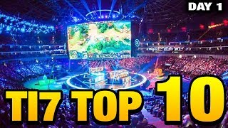 TI7 TOP 10 - BEST EPIC AMAZING MOMENTS DOTA 2 (Day 1)