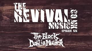 Episode 6: Trevor Strnad   The Black Dahlia Murder
