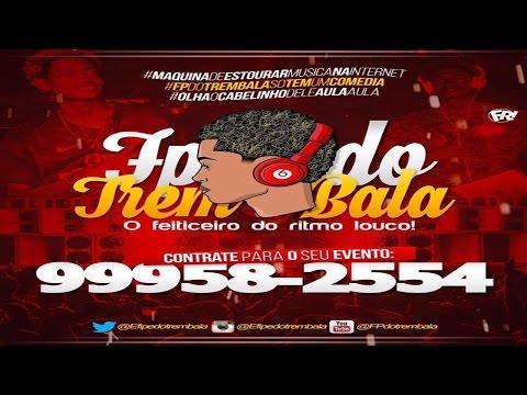 #001 MINI SET DO FP DO TREM BALA NO RITMO LOUCO