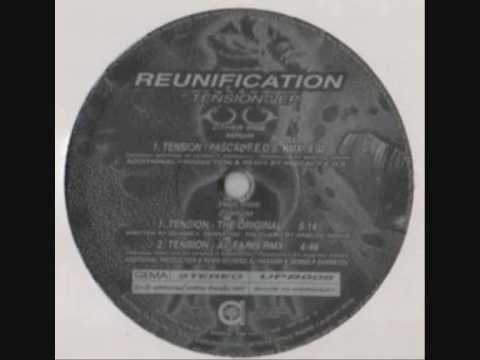 Reunification - Tension (Pascal F.E.O.S. Rmx)