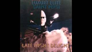 LUXURY ELITE // SAINT PEPSI : LATE NIGHT DELIGHT