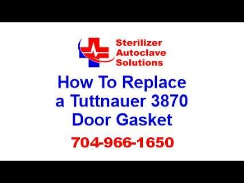 How to Replace a Tuttnauer 3870 Door Gasket