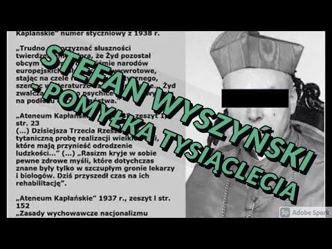 STEFAN WYSZYŃSKI - POMYŁKA TYSIĄCLECIA?