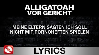 ALLIGATOAH - VOR GERICHT - AGGROTV LYRICS KARAOKE (OFFICIAL VERSION)