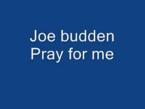 joe budden pray for me