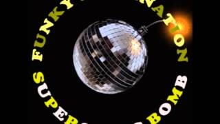 Funky Destination - Funky Music Overdose (Jimi & The Supafreak Gang Refunked Mix)