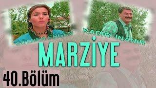 Marziye - 40.Bölüm
