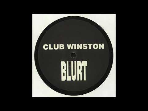 Club Winston - Blurt