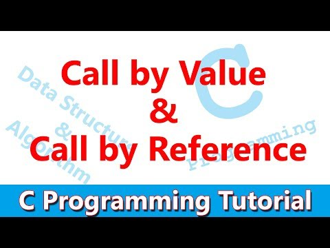 C Programming Tutorial #20 Call by Value & Call by Reference