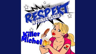 Respekt (In Deiner Clique)