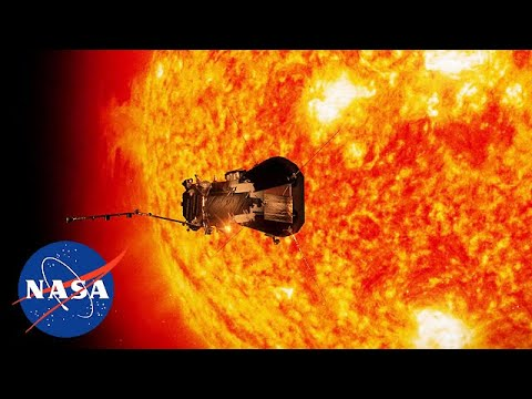 NASA Parker Solar Probe - Journey To The Sun