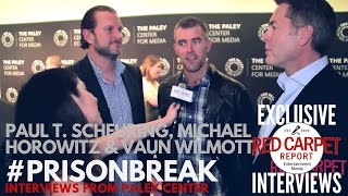 Paul T. Scheuring, Michael Horowitz & Vaun Wilmott at FOX's Prison Break S5 Paley Center Event