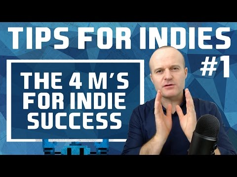 Indie Game Dev Tip #1 - The 4 M's of Success