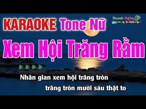 Em Đi Xem Hội Trăng Rằm Karaoke | Tone Nữ - Nhạc Sống Thanh Ngân