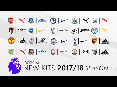 20 Premier League New Kits 2017/18 Season (OFFICIAL)