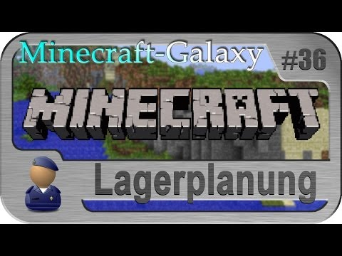 Lagerplanung - MC Galaxy 36