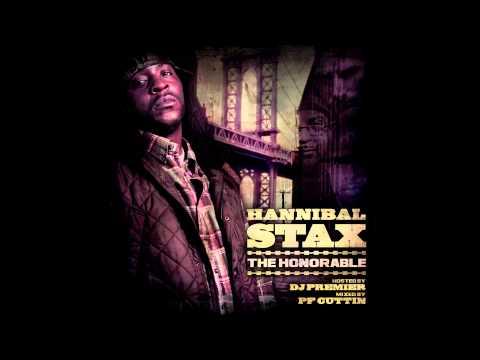 Hannibal Stax - Honorable Mixtape (Hosted By DJ Premier) FULL ALBUM