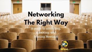 WPblab EP109 - Networking the Right Way: A guide to attending, speaking, and hosting Meetups thumbnail