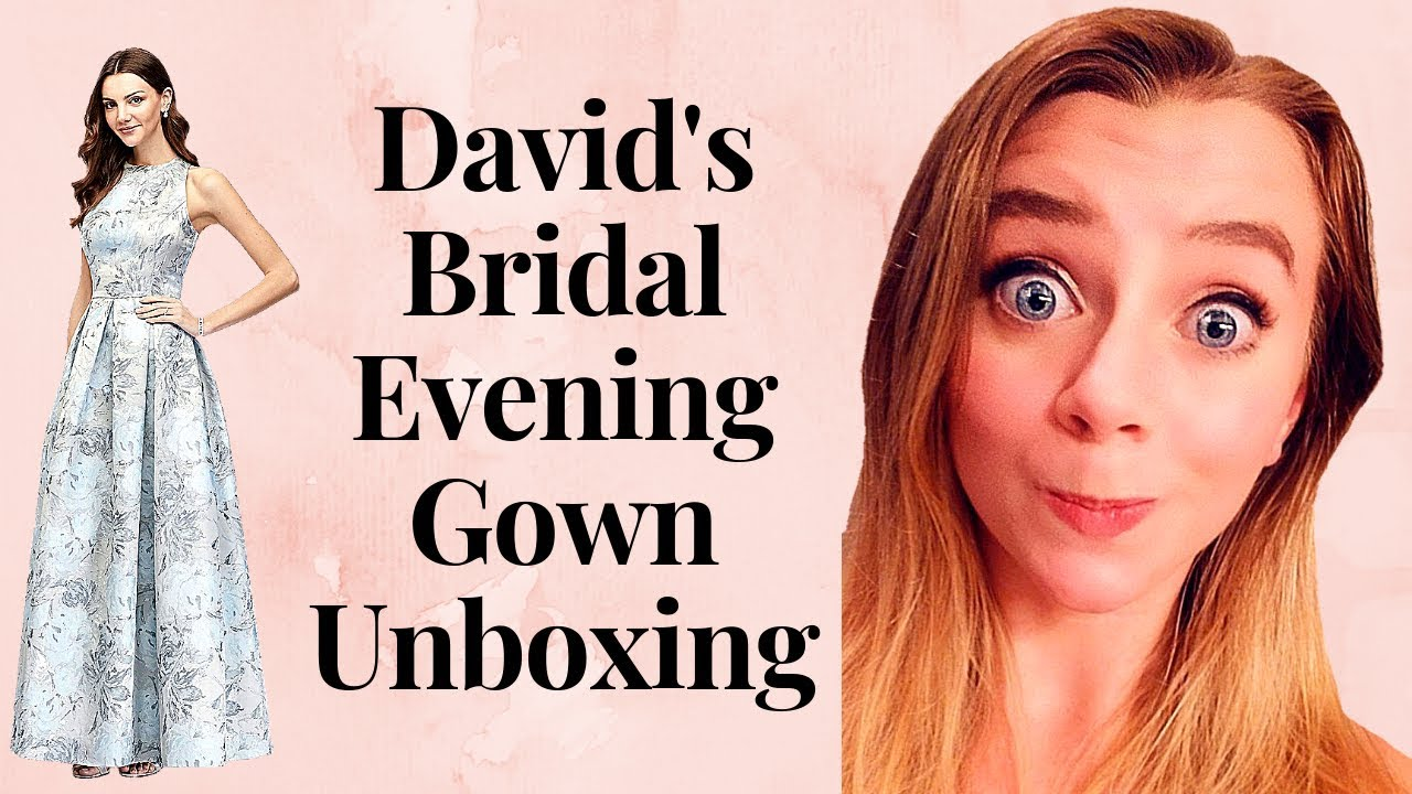 David\'s Bridal Evening Gown Unboxing - YouTube