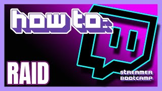 How To Raid oฑ Twitch QUICK & EASY   Twitch Tips 2021