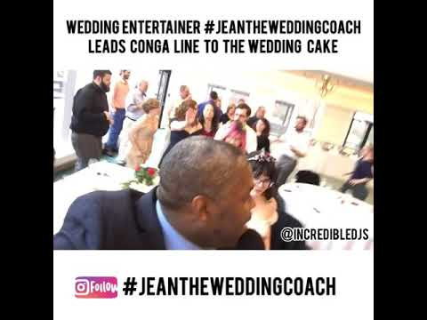 Wedding Entertainer #JeanTheWeddingCoach Leads Conga Line to The Wedding Cake