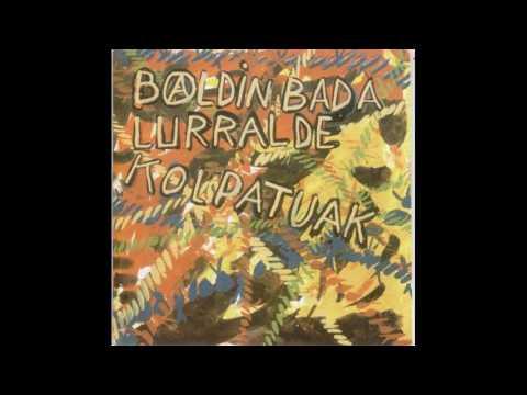 Baldin Bada-Lurralde Kolpatuak Disco Completo(1991)