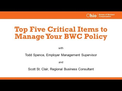 Top Five Critical Items to Manage Your BWC Policy