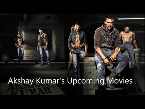 Akshay Kumar's Upcoming Movies-2017,2018