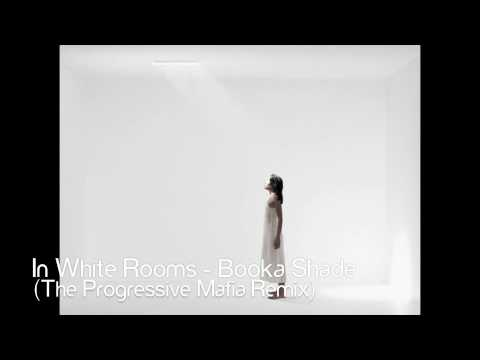 In White Rooms Booka Shade Remix