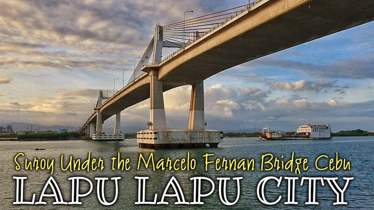 Download LAPU LAPU CITY - Suroy Under the Marcelo Fernan Bridge Cebu   Eng Sub