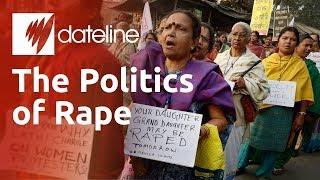 India: The Politics of Rape