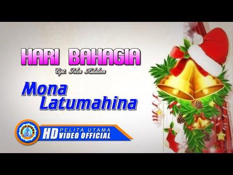 Mona Latumahina - HARI BAHAGIA  [HD]