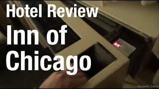 Hotel Review - The Run Down (and Amusing) Inn of Chicago