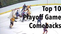 Top 10 NHL Playoff Game Comebacks