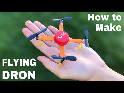 How To Make A Drone At Home (Quadrocopter) - DIY Mini Drone That Flies
