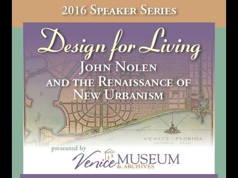 Bruce Stephenson - John Nolen: Landscape Architect and City Planner - February 23, 2016