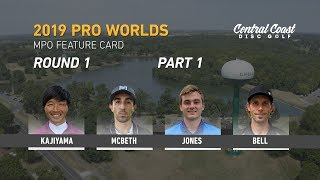 2019-pdga-pro-worlds-mpo-round-1-part-1-kajiyama-mcbeth-jones-bell