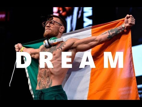 "Conor McGregor ""Follow your dreams"" 