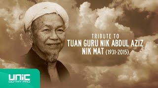 Bintang Syurga : Tribute to Almarhum Tuan Guru Nik Abdul Aziz Nik Mat (1931-2015) ᴴᴰ