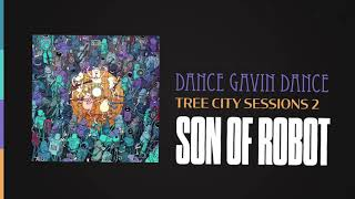 Dance Gavin Dance Son Of Robot Tree City Sessions 2 Youtube