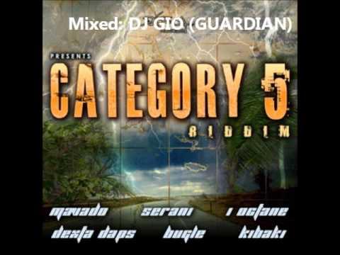 CATEGORY 5 RIDDIM MIX..DJ GIO GUARDIAN SOUND