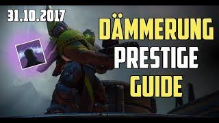 Destiny 2 : Prestige Dämmerung Guide Deutsch [ 31.10 ] Der Waffenhändler