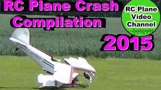 RC PLANE FAIL CRASH & Mishaps Video Compilation 2015 - RC Plane Video Channel(, 2015-10-19T13:30:50.000Z)