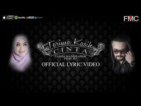 Tasha Manshahar Feat. RJ - Terima Kasih Cinta (Official Lirik Video)