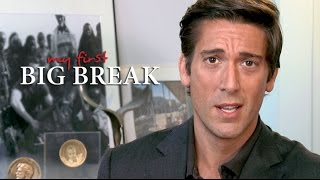 David Muir: My First Big Break
